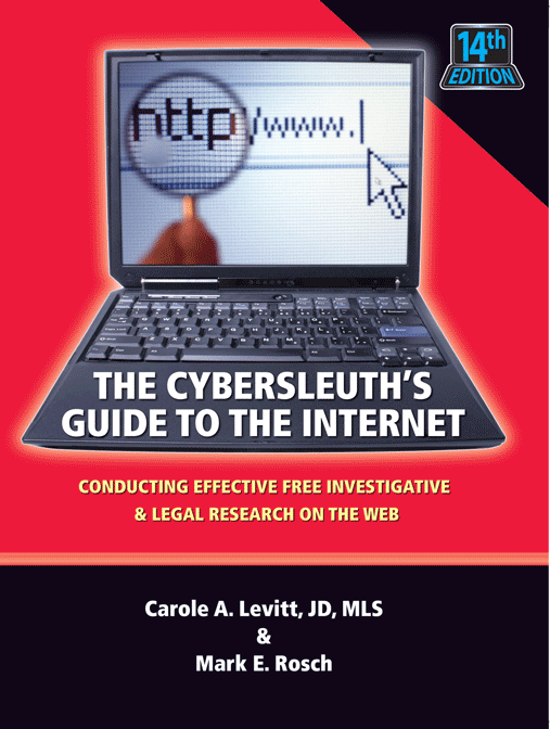 Cybersleuth's Guide to the Internet, 14th edition