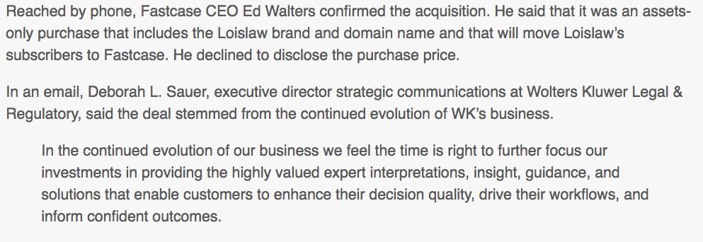 Fastcase acquires Loislaw from Wolters Kluwer.