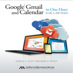 Google Gmail and Calendar in One Hour for Lawyers | American Bar Association