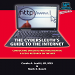 Cybersleuth's Guide to the Internet: Conducting Effective Free Investigative & Legal Research on the Web | 14th edition Revised 2019